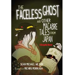 Acheter The Faceless Ghost and Other Macabre Tales from Japan sur Amazon