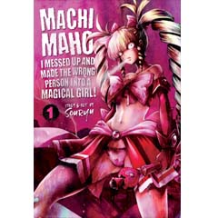 Acheter Machimaho! I Messed Up and Made the Wrong Person Into a Magical Girl! sur Amazon