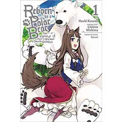 Acheter Reborn as a Polar Bear: The Legend of How I Became a Forest Guardian sur Amazon