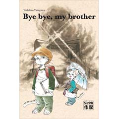 Acheter Bye bye my Brother sur Amazon