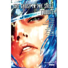 Acheter The Ghost in the shell Tribute sur Amazon