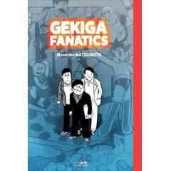 Acheter Gekiga fanatics sur Amazon