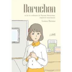 Acheter Daruchan ou la vie ordinaire de Narumi Maruyama, employée intérimaire sur Amazon