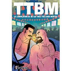 Acheter TTBM - La compilation de BD gay très très bien montée sur Amazon