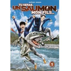 Acheter Tu seras un saumon, mon fils sur Amazon