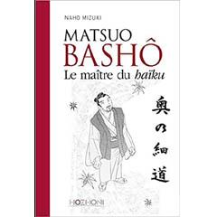 Acheter Matsuo Bashô : Le maître du haïku sur Amazon