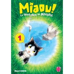 Acheter Miaou ! Le quotidien de Moustic sur Amazon