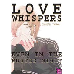 Acheter Love Whispers, even in the Rusted Night sur Amazon