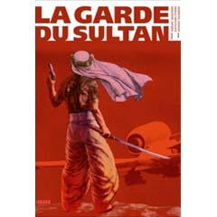 Acheter La Garde du sultan sur Amazon