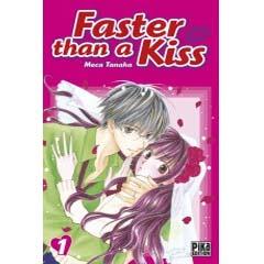 Acheter Faster than a kiss sur Amazon