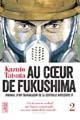 Acheter Au cœur de Fukushima volume 2 sur Amazon